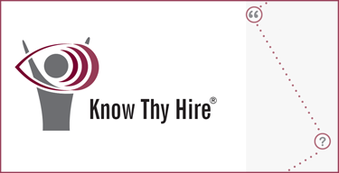 Know Thy Hire® 5.0